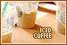 Drinks (Non-Alcoholic) - Coffee: Iced