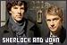 Sherlock - Sherlock Holmes and John Watson