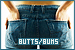 Physical Appearance and Voices - Butts / Bums