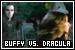 Epsiodes: BtVS - 05.01 Buffy vs Dracula