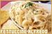 Dishes - Pasta: Fettuccine Alfredo